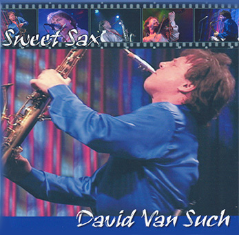 sweet Sax CD Cover David Van Such